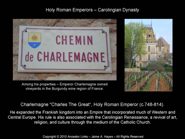 Holy Roman Emperors - Charlemagne - Burgundy, France