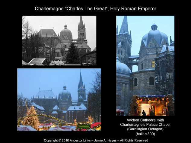 Holy Roman Emperors - Charlemagne - Aachen Cathedral - Exterior