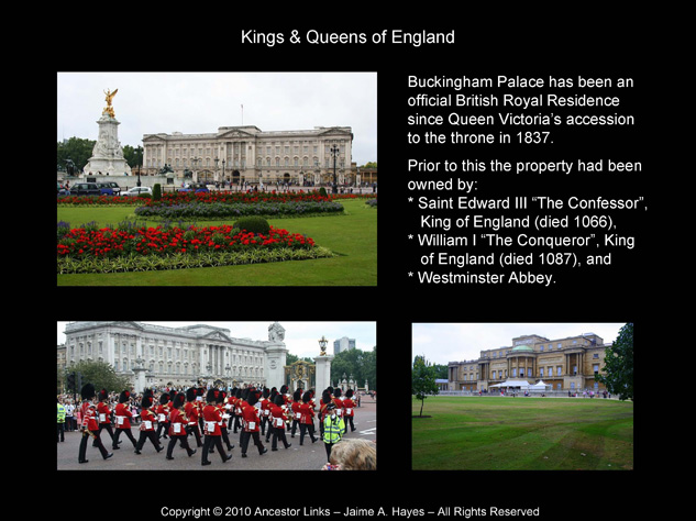 Kings & Queens of England - Buckingham Palace