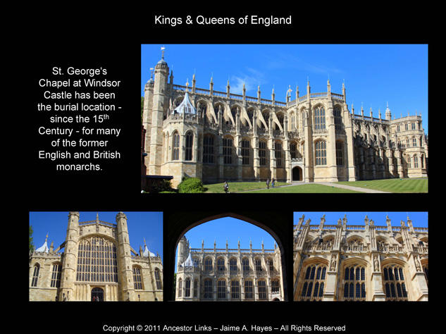 Kings & Queens of England - St. George's Chapel at Windsor Castle