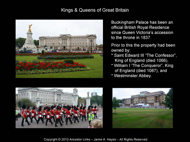 Kings & Queens of Great Britain - Buckingham Palace
