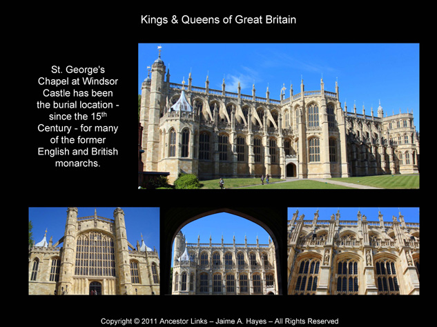 Kings & Queens of Great Britain - St. George's Chapel at Windsor Castle