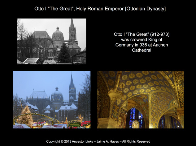 Holy Roman Emperors - Otto I - Aachen Cathedral